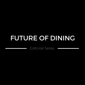 Future of Dining