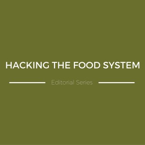 Hacking The Food System