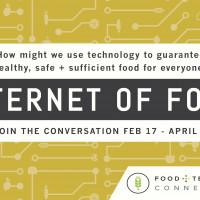 Internet of Food Editorial Series Recap
