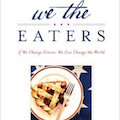 We The Eaters by Ellen Gustafson
