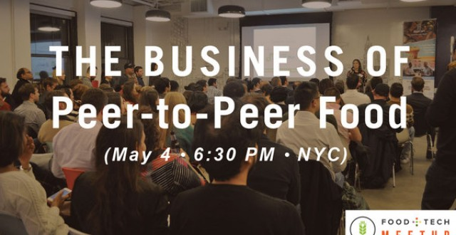 peer-to-peer food tech meetup