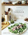 food52-a-new-way-to-dinner-a-playbook-of-recipes-and-strategies-for-the-week-ahead