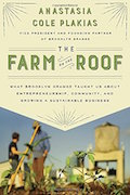 the-farm-on-the-roof-what-brooklyn-grange-taught-us-about-entrepreneurship-community-and-growing-a-sustainable-business