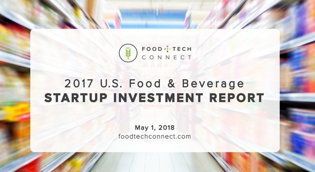 Food+Tech Connect 2017 U S  Food & Beverage Startup