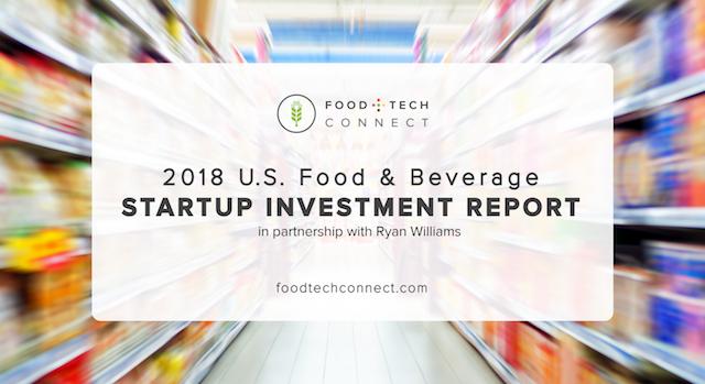 Food+Tech Connect 2018 U S  Food & Beverage Startup